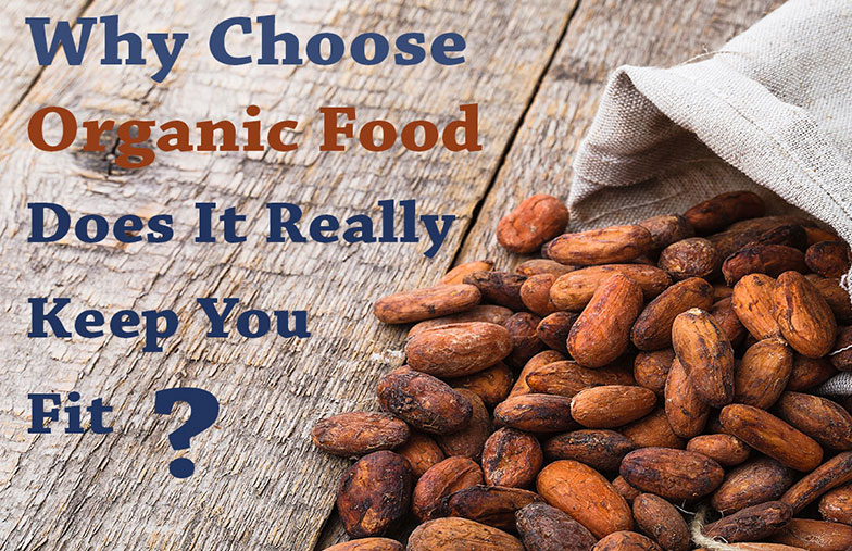 why-choose-organic-food-fetured-image