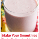 Make Your Smoothies Taste Better by Adding These Organic Foods